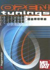 Open Tunings Chords, Tuning Charts And Scales - Jan Mohr, Robert Klein