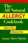 The All Natural Allergy Cookbook - Jeanne Marie Martin