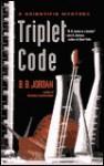 Triplet Code - B.B. Jordan