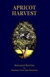 Apricot Harvest - Marian Van Eyk McCain