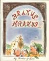 Brakus, Krakus... or the Incredible Adventure of Mr. Skola's Tourist Club.: By Mirko Gabler - Mirko Gabler