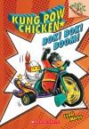 Kung Pow Chicken #2: Bok! Bok! Boom! (A Branches Book) - Cyndi Marko