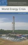 World Energy Crisis: A Reference Handbook - David E. Newton