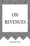On Revenues - Xenophon