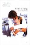 Nacht in Parijs - Sarah Mayberry, Marjo Heezius