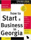 How to Start a Business in Georgia - Edward A. Haman, Mark Warda