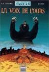 Les Voyages de Takuan 3: La Voix de l'ours - Serge Le Tendre