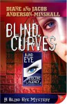 Blind Curves (Blind Eye #1) - Diane Anderson-Minshall, Jacob Anderson-Minshall