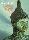 La genuina enseñanza del Buda - Ramiro Calle