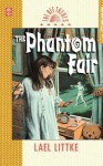 The Phantom Fair - Lael Littke
