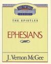 Thru the Bible Vol. 47: The Epistles (Ephesians): The Epistles (Ephesians) - Vernon McGee