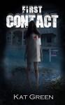 First Contact (Haunts for Sale Series) - Kat Green, Kat de Falla