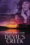 Devil's Creek (Bittersweet Hollow) (Volume 2) - Aaron Paul Lazar