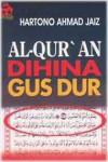 Al-Qur'an Dihina Gus Dur - Hartono Ahmad Jaiz