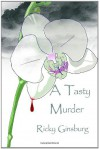 A Tasty Murder - Ricky Ginsburg
