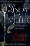 Forever and the Night (The Black Rose Chronicles) - Linda Lael Miller
