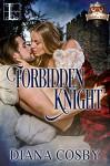 Forbidden Knight - Diana Cosby