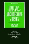 Almanac of Architecture & Design, Fourth Edition: 2003 - Jennifer Evans Yankopolus