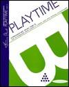 Playtime: Part B - Frances Clark, Louise Grosse