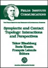 Symplectic and Contact Topology: Interactions and Perspectives - E.B. Dynkin, Y. Eliashberg, Boris A. Khesin