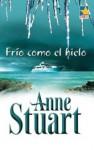 Frío como el hielo - Anne Stuart