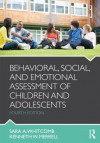 Behavioral, Social, and Emotional Assessment of Children and Adolescents - Sara Whitcomb, Kenneth W. Merrell