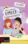 Lesegören: Emely - total vernetzt! - Patricia Schröder, Carolin Liepins