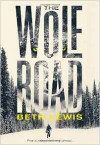 The Wolf Road: A Novel - Beth Irwin Lewis
