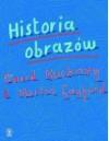Historia obrazów - Ewa Hornowska, David Hockney, Martin Gayford
