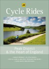 Cycle Rides: Peak District & the Heart of England - A.A. Publishing, A.A. Publishing