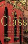 Class - Lucinda Rosenfeld