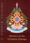 Master of the Nyingma Lineage Crystal Mirror 11 - Tarthang Tulku