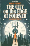 Star Trek: City on the Edge of Forever - Harlan Ellison, David Tipton, J. K. Woodward, Scott Tipton
