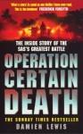 Operation Certain Death - Damien Lewis