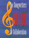 The Songwriter's Guide to Collaboration - Walter Carter