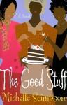 The Good Stuff - Michelle Stimpson