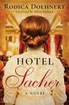 Hotel Sacher - Alison Layland, Rodica Doehnert