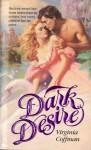 Dark Desire - Virginia Coffman