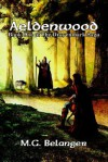 Aeldenwood: Book One of the Drayenmark Saga - M.G. Belanger