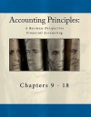 Accounting Principles: A Business Perspective, Financial Accounting Chapters (9 - 18): An Open College Textbook - Published By Textbook Equity, Bill Buxton, Amy Sibiga