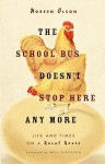 School Bus Doesn't Stop Here Anymore - Noreen Olson, Will Ferguson