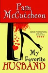 My Favorite Husband - Pam McCutcheon