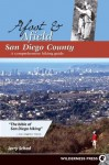 Afoot and Afield: San Diego County: A Comprehensive Hiking Guide - Jerry Schad