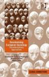 Decolonizing European Sociology Transdisciplinary Approaches - Encarnacion Gutierrez Rodriguez, Sergio Costa, Manuela Boatca, Encarnación Gutiérrez Rodríguez