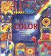 The Power of Color: Harness the Creative and Healing Energy of Color - Cynthia Blanche