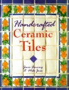 Handcrafted Ceramic Tiles - Janis Fanning, Mike Jones