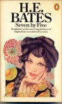 Seven by Five - H.E. Bates