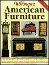 Warman's American Furniture (Encyclopedia of Antiques and Collectibles) - Ellen T. Schroy