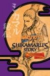 Naruto: Shikamaru's Story - Takashi Yano, Jocelyne Allen, Masashi Kishimoto