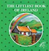 Littlest Book of Ireland (The littlest book collection) - Janet Shirley, Julia Killingback